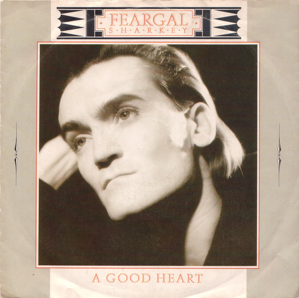 Feargal Sharkey - A Good Heart